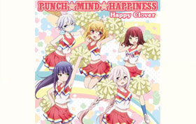 「MONACA」作 OP・ED主題歌はメインキャスト5名によるスペシャルユニット 「Happy Clover」に決定!!